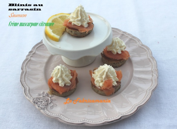 La fabricamania-recette-blinis-sarrasin-saumon-mascparpone citron