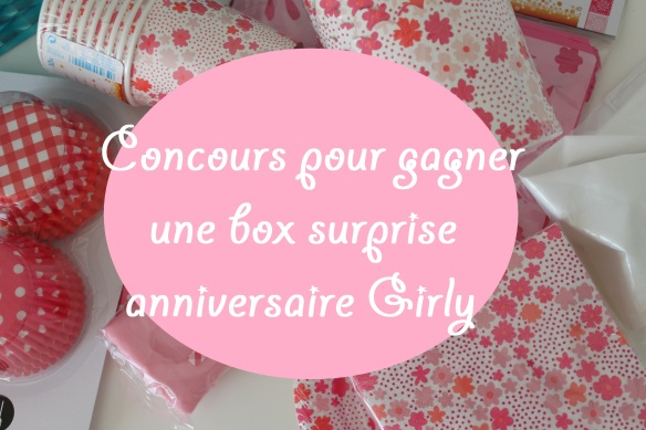 concours la fabricamania box surprise anniversaire girly